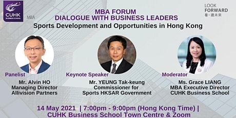 CUHK MBA Forum: Sports Development and Opportunities in Hong Kong tickets