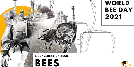 World Bee Day 2021 | A conversation about bees biglietti