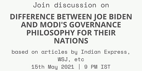 Discussion on 'Difference between Joe Biden & Modi's governance philosophy' tickets