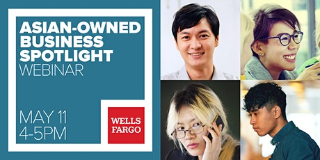 Wells Fargo Community Series: Asian Small Business Spotlight tickets