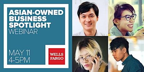 Wells Fargo Community Series: Asian Small Business Spotlight tickets
