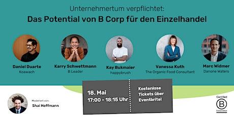 Unternehmertum verpflichtet: Das Potential von B Corp für den Einzelhandel Tickets