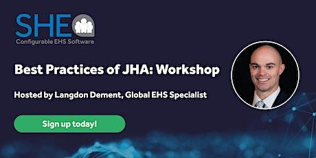 Best Practices of JHA Workshop Tickets