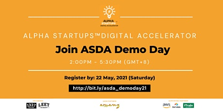 Alpha Startups™ Digital Accelerator 2021 (ASDA) Demo Day tickets
