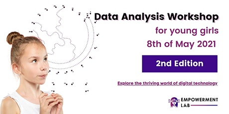 Data Analysis Workshop for girls aged 12-15 years old with Empowerment Lab tickets