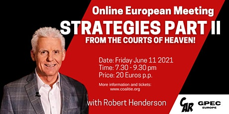 Strategies from the Courts of Heaven with Robert Henderson - Part ll tickets