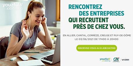 E-Job Dating Creuse, Puy-de-Dôme, Cantal, Allier & Corrèze billets