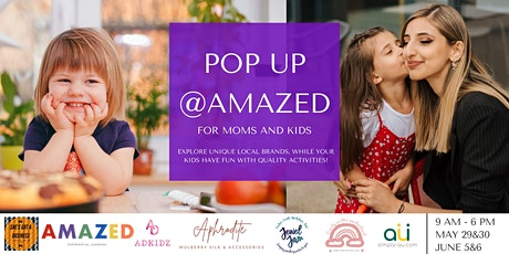 POP UP @AMAZED FOR MOMS AND KIDS tickets