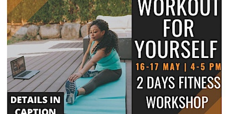 Workout For Yourself  tickets