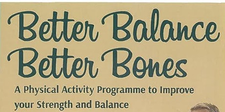 Better Balance Better Bones: Exercise Programme with Kerry Library tickets