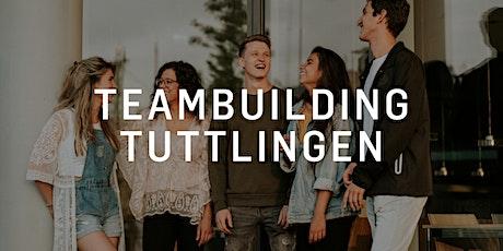 Teambuilding Tuttlingen Tickets
