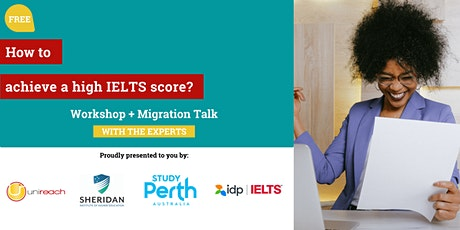 How to Achieve a High IELTS Band Score? tickets