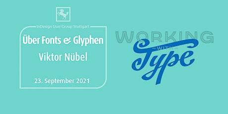 IDUGS #74 Viktor Nübel - Über Fonts & Glyphen biglietti