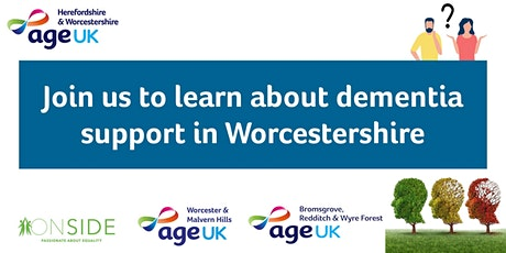 Learn about Dementia Services in Worcestershire tickets