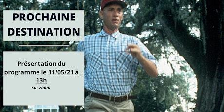 """Présentation en ligne """"Prochaine Destination"""" billets"""