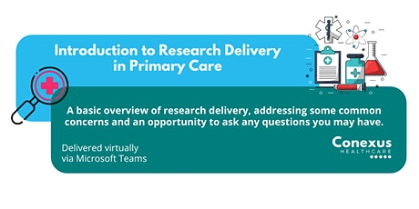 Introduction to Research Delivery in Primary Care tickets