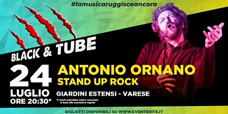 "Antonio Ornano ""Stand Up Rock"" @ Black&Tube Festival 2021, Varese tickets"