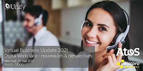 Virtual Business Update : Digital Workplace – nouveautés & perspectives tickets