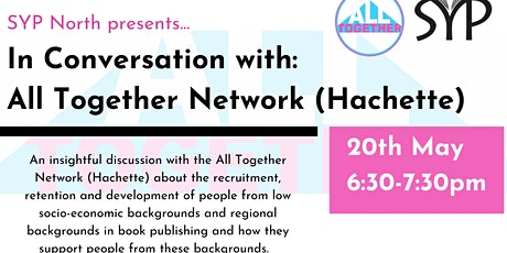 SYP North in conversation with Hachette's All Together Network (ATN) tickets