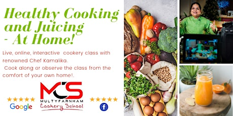 Healthy Eating and Juicing - Live Online Cookery Class 12/05/2021 tickets