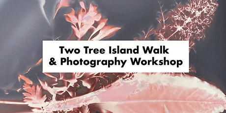 Two Tree Island Lumen Printing Workshop tickets