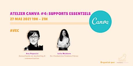 Atelier Canva #4: Supports essentiels (Suite) billets