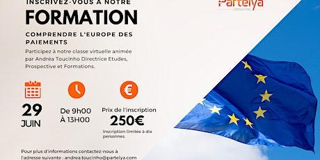 """Formation """"Comprendre l'Europe des Paiements"""" billets"""