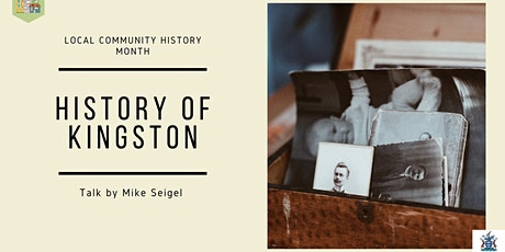 History of Kingston - Local and Community History Month tickets