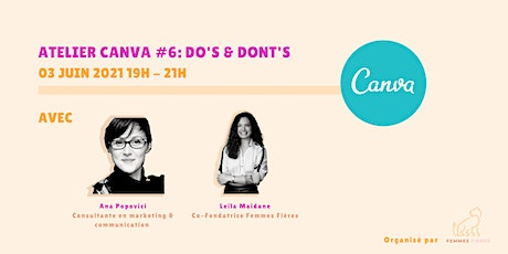 Atelier Canva #6: Astuces et Do's & Don'ts billets