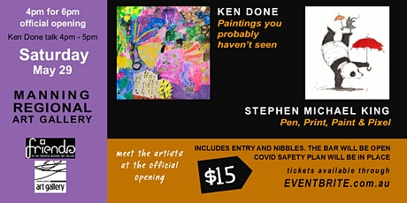 Exhibition Openings | Ken Done | Stephen Michael King tickets