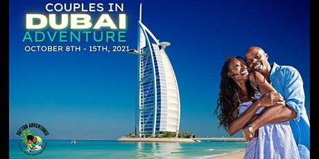 Couples In Dubai Group Trip October 2021 tickets