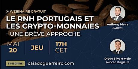 Webinar: Le RNH Portugais et les Crypto-monnaies - Une brève approche bilhetes