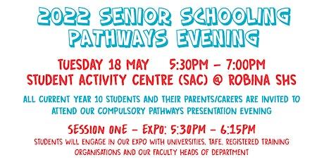 Robina SHS Senior Schooling Pathways Evening tickets