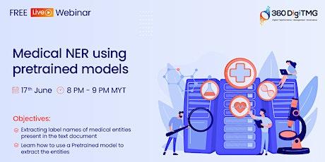 Medical NER using pretrained models | Data Science free Webinar tickets