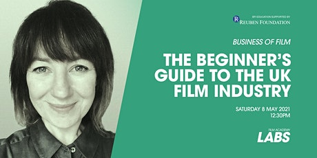 The Beginner's Guide to the UK Film Industry tickets