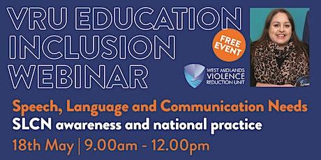 Speech, Language and Communication Needs | VRU Education Inclusion tickets
