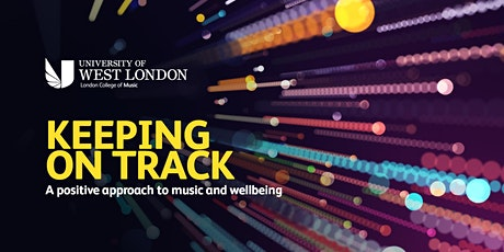 Keeping on Track: A positive approach to music and wellbeing tickets
