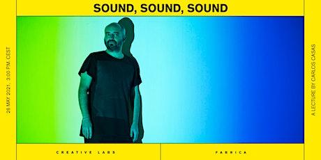 SOUND, SOUND, SOUND tickets