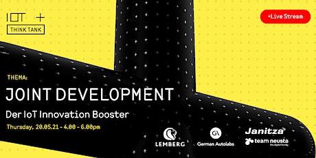 Joint Development - Der IoT Innovation Booster. tickets