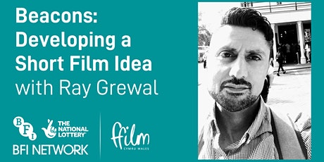 Developing a Short Film Idea, with Ray Grewal tickets