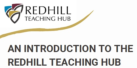 Redhill Teaching School Hub Information Evening tickets