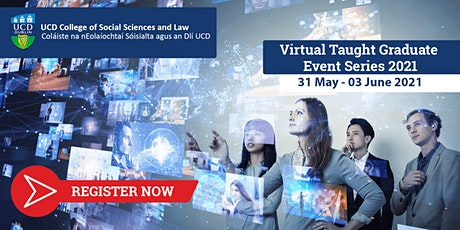 UCD Social Sciences & Law Virtual Taught Graduate Event Series  2021 tickets