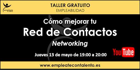 Taller  de empleabilidad: Cómo mejorar tu Red de Contactos. NETWORKING entradas