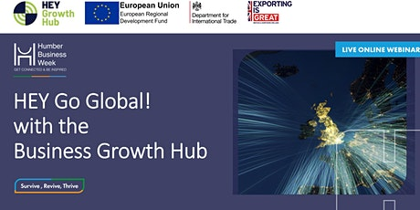 HEY Go Global! with the Business Growth Hub tickets