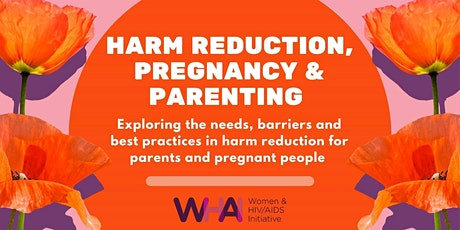 Pregnancy, Parenting and Harm Reduction tickets