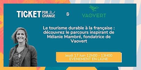 Découvrez Mélanie Mambré, fondatrice de Vaovert billets