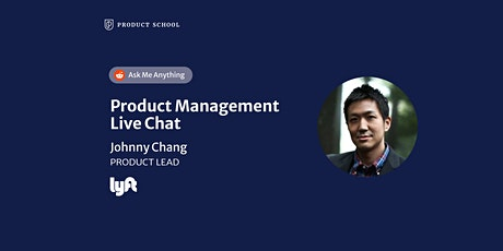 Live Chat with Lyft Product Lead tickets