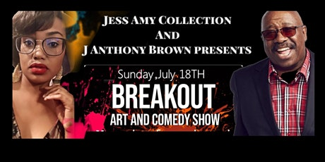 Breakout Art and Comedy Show by  Jess Amy and J. Anthony Brown tickets