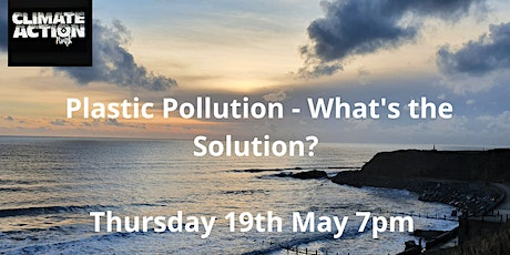 Plastic Pollution – What's the Solution? tickets