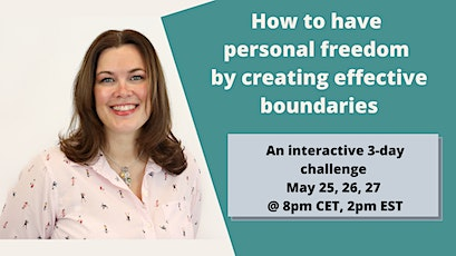How to have personal freedom by creating effective boundaries tickets